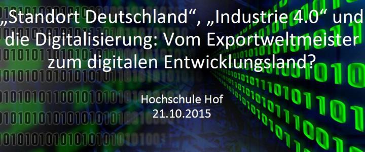 Standort Deutschland, Industrie 4.0 und die Digitalisierung