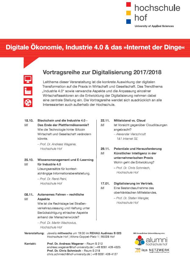 """Hochschule Hof Vortragsreihe """"Digitalisierung, Industrie 4.0 & das Internet der Dinge"""", 2017"""